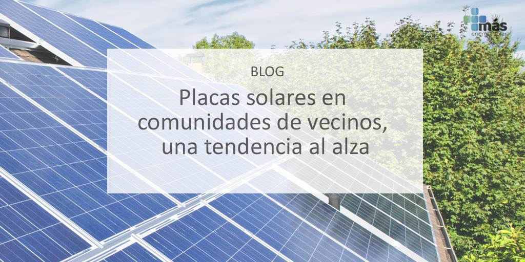 Placas solares comunidades de vecinos más energía solar